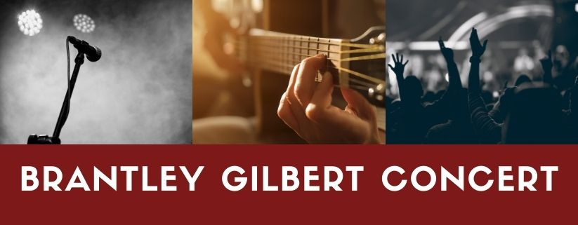 Brantley Gilbert Concert